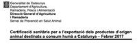 Procediment de certificació sanitària per a l'exportació dels productes d'origen animal destinats a consum humà a Catalunya (DVR)