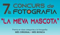 """T'invitem a participar al 7è concurs de fotografia """"La Meva Mascota"""""""