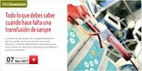 """WebSeminar """"Todo lo que debes saber cuando hace falta una transfusión de sangre"""", el 7 de novembre amb places gratuïtes"""