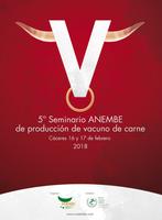 5º SEMINARIO ANEMBE DE PRODUCCIÓN DE VACUNO DE CARNE