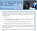 """Curs """"Aspectes teòrics, pràctics i legals per al diagnòstic de la tuberculosi bovina al COVGi, els dies 15 i 18 d'octubre"""""""