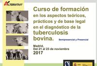 Curs de Formació en el Diagnòstic de la Tuberculosi Bovina a Madrid, del 21 al 23 de novembre
