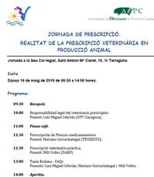 """Jornada sobre la """"Realitat de la prescripció veterinària en la producció animal"""", el dia 16 de maig Col·legi de Tarragona"""