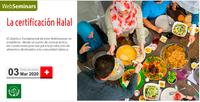 """Seminario web del Consejo sobre la """"Certificación Halal"""", el día 3 de marzo"""